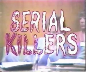 aesthetic, grunge, and serial killers image