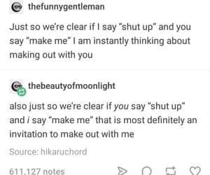 kiss, shut up, and make out image