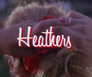 Heathers, film, and theme image
