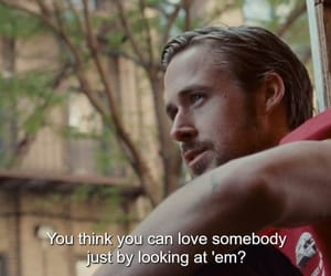 quotes and ryan gosling image