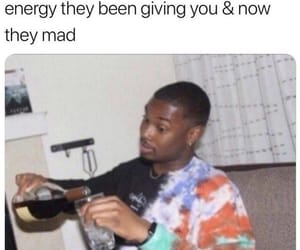 HAHAHA, meme, and oh you mad now? image