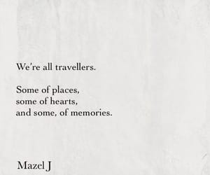poetry, traveler, and mazel j image