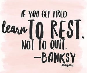 quotes, motivation, and rest image