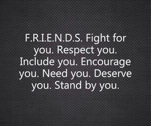 friends, quotes, and respect image