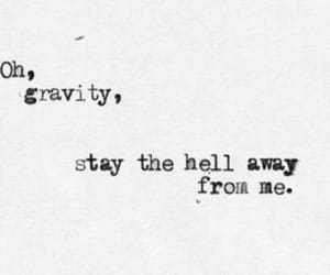 gravity, john mayer, and quotes image