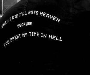 quotes, hell, and heaven image