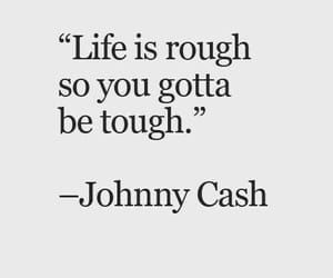 life, quotes, and tough image