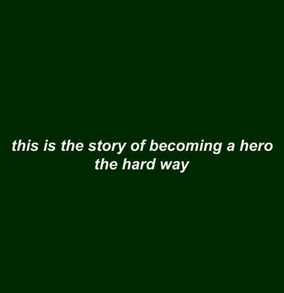 hero, quotes, and aesthetic image