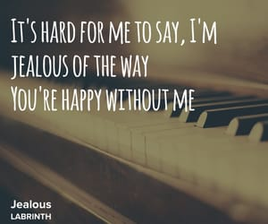 jealous, labrinth, and love image