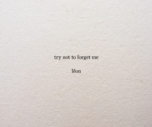 feeling, forget, and quotes image