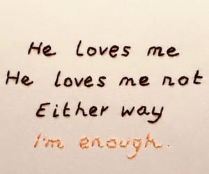 love, enough, and quote image