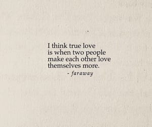 quotes, true, and love image