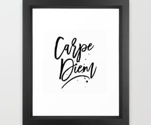 art print, carpe diem, and print image