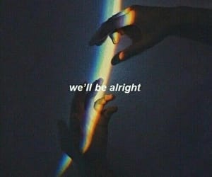 quotes, recovering, and we'll be alright image