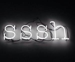 sssh, light, and black image