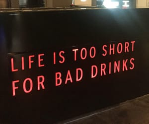 bad, drinks, and text image