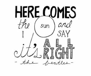 the beatles, sun, and Lyrics image