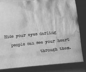 quotes, eyes, and hide image