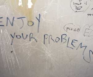 problems, quotes, and enjoy image
