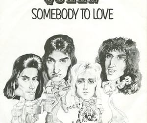 Queen, music, and somebody to love image
