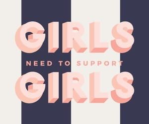 girl power, motivation, and selflove image