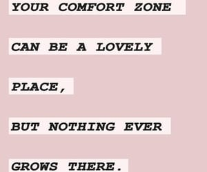 comfort, grow, and quote image