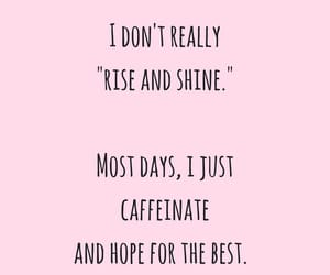 caffeine, hope, and coffee lover image