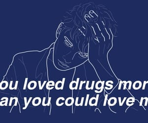 love, drugs, and sad image