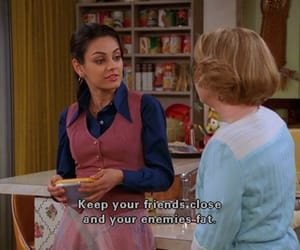 quotes, funny, and that 70s show image