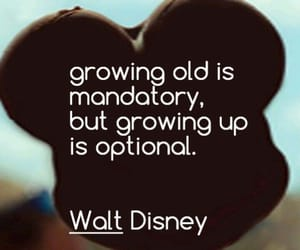 disney, quotes, and growing up image