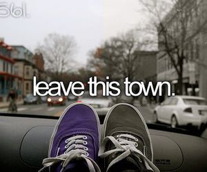 leave, text, and suck town image