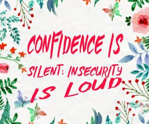 confidence, confident, and insecurity image