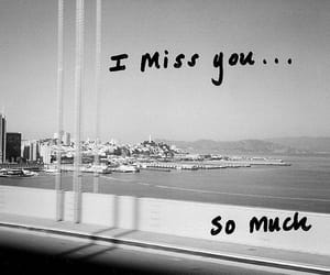 miss, quotes, and i miss you image