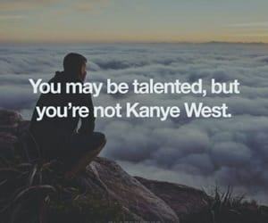 kanye, truth, and quote image