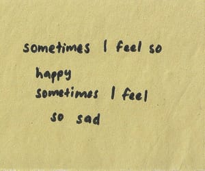 quotes, sad, and happy image