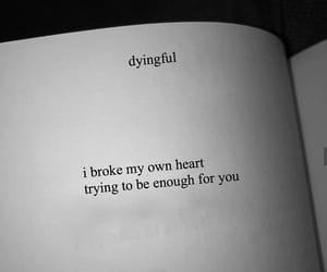 broken, feelings, and brokenheart image