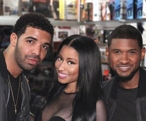 Drake, usher, and nicki minaj image