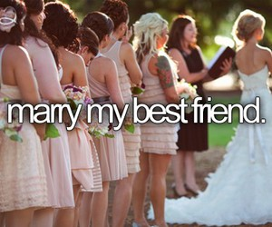 marry, best friends, and before i die image