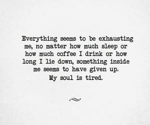 exhausted, sad, and qoutes image