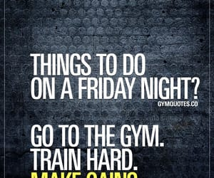 friday, train, and gym image