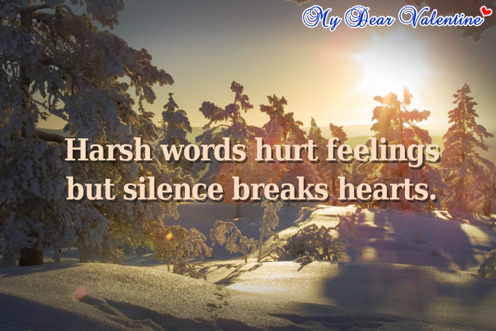 Harsh Words Hurt Feelings Picture Quotes Mydearvalentinecom