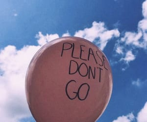 don't go, aesthetic, and balloon image