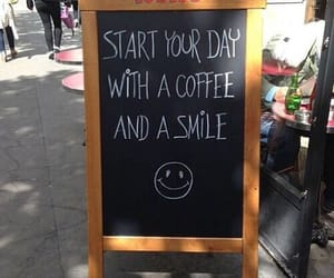 smile, coffee, and quotes image