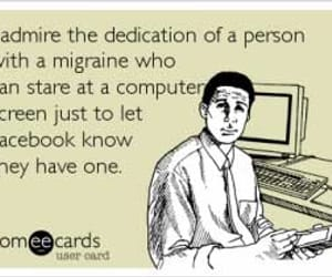 facebook, someecards, and migraines image