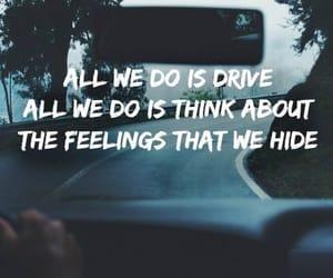 quotes, drive, and Lyrics image