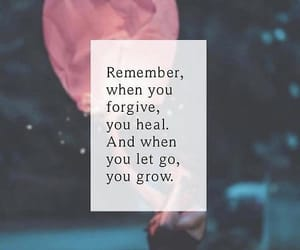 forgive, grow, and heal image