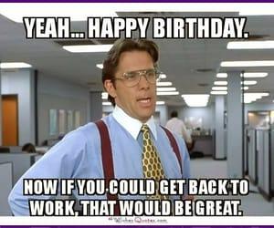 birthday, happybirthday, and comedy image