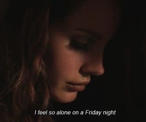 lana del rey, quotes, and alone image