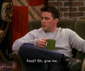 food, friends, and Joey image