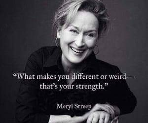meryl streep, quotes, and black and white image